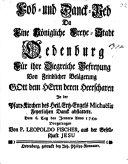 Lob- und Dankrede als die Stadt Oedenburg für die Befreiung von der feindlichen Belagerung 1744 feierlich dankte