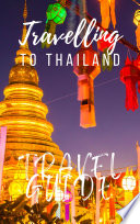 Thailand Travel Guide 2017