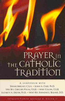 Prayer in the Catholic Tradition