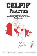 CELPIP Practice: Canadian English Language Proficiency Index Program(R) Practice Questions