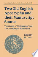Two Old English Apocrypha and Their Manuscript Source