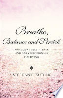 Breathe  Balance  and Stretch
