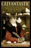 Catfantastic : friends. a unique collection of fantastical cat tales....
