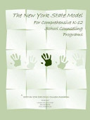 The New York State Model For Comprehensive K 12 School Counseling Programs