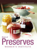 WI Book of Preserves There Are Plenty Of Recipes
