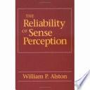 The Reliability of Sense Perception