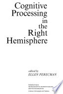 Cognitive Processing in the Right Hemisphere