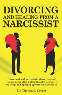 Divorcing And Healing From A Narcissist