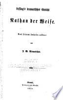 Lessing's dramatisches gedicht Nathan der Weise