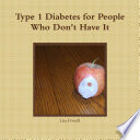 Type 1 Diabetes For People Who Don T Have It