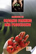 Handbook on Organic Farming and Processing