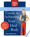 Get Fit Guy s Guide to Achieving Your Ideal Body