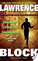 Tanner s Twelve Swingers