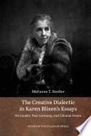 The Creative Dialectic in Karen Blixen s Essays