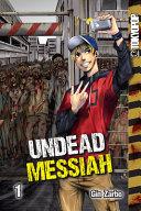 Undead Messiah Manga Volume 1  English