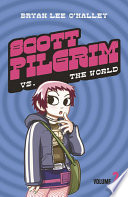 Scott Pilgrim vs The World  Volume 2  Scott Pilgrim  Book 2