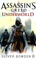 Assassin's Creed: Underworld : revolution, the world's first underground railway...