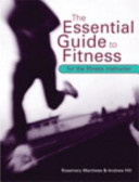 The Essential Guide to Fitness