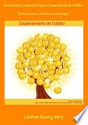 Governan A Corporativa Para Cooperativas De Cr Dito book