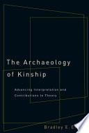 The Archaeology of Kinship