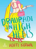 Draupadi in High Heels A Well Known Business Family Deeya
