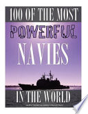 100 of the Most Powerful Navies in the World