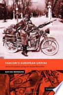 Fascism s European Empire