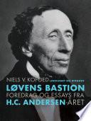 L  vens Bastion  Foredrag og essays fra H C  Andersen   ret