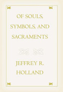Of Souls  Symbols  and Sacraments