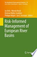Risk Informed Management of European River Basins