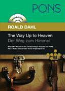 The Way Up to Heaven. Der Weg Zum Himmel