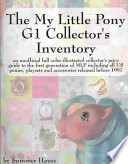 The My Little Pony G1 Collector S Inventory