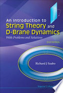 An Introduction to String Theory and D brane Dynamics