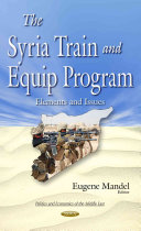 The Syria Train and Equip Program