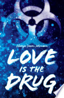 Love Is the Drug Book PDF