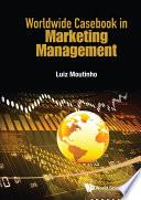 Worldwide Casebook in Marketing Management