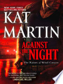 Against the Night  The Raines of Wind Canyon  Book 5