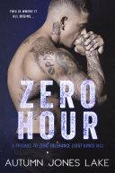 Zero Hour: A Prequel to Zero Tolerance