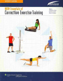 Study Guide to Accompany NASM s Essentials of Corrective Exercise Training