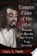 Vampire Films of the 1970s