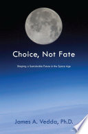 Choice  Not Fate