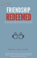 Friendship Redeemed