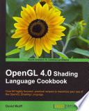 OpenGL 4 0 Shading Language Cookbook