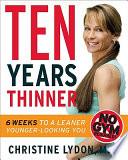 Ten Years Thinner