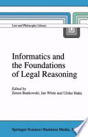 Informatics and the Foundations of Legal Reasoning Close Collaboration Between A Wide