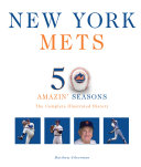 New York Mets With Pictures And Accounts Of Their Greatest