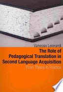 The Role of Pedagogical Translation in Second Language Acquisition