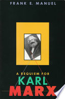 A Requiem for Karl Marx