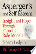 Asperger's and Self-Esteem Role Models Who Have Made Significant Contributions