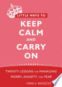 Little Ways To Keep Calm And Carry On